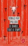 Donald Ray Pollock - Le Diable, tout le temps.