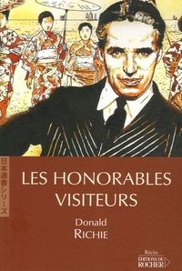 Donald Richie - Les Honorables Visiteurs.