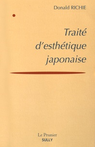 Donald Richie - Traité d'esthétique japonaise.