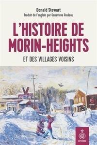 Donald Stewart - L'histoire de morin-heights et des villages voisins.