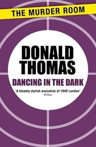 Donald Thomas - Dancing in the Dark.