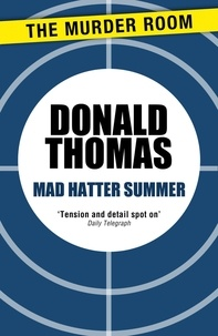 Donald Thomas - Mad Hatter Summer - A Lewis Carroll Nightmare.