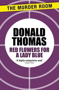 Donald Thomas - Red Flowers for Lady Blue.