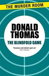 Donald Thomas - The Blindfold Game.
