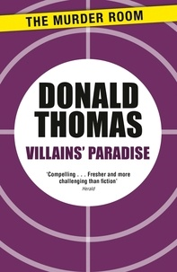 Donald Thomas - Villains' Paradise - Britain's Underworld from the Spivs to the Krays.