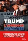 Donald Trump - L'Amérique paralysée - Pour que l'Amérique redevienne forte.