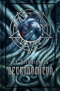 Donald Tyson - Le grimoire du Necronomicon.