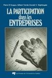 Donald V. Nightingale et Gilbert Tarrab - La participation dans les entreprises - Les expériences québécoises et ontariennes.