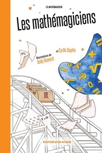 Donald Violette et Andy Demaret - Les mathémagiciens.