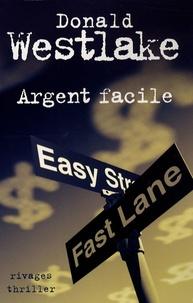 Donald Westlake - Argent facile.