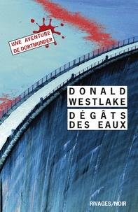 Donald Westlake - Dégâts des eaux.