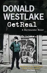 Donald Westlake - Get Real - A Dortmunder Novel.