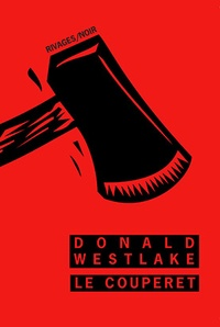 Donald Westlake - Le couperet.