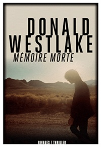 Donald Westlake - Mémoire morte.
