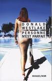 Donald Westlake - Personne n'est parfait.