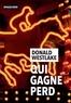 Donald Westlake - Qui gagne perd.
