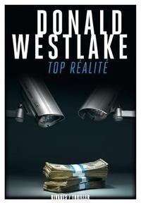 Donald Westlake - Top réalité.