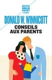 Donald Winnicott - Conseils aux parents.