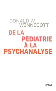Meilleurs téléchargements gratuits d'ebook De la pédiatrie à la psychanalyse CHM iBook RTF par Donald Winnicott 9782228920759