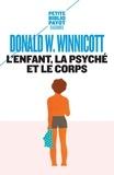 Donald Winnicott - L'enfant, la psyché et le corps.