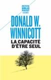 Donald Winnicott - La capacité d'être seul.