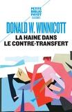 Donald Winnicott - La haine dans le contre-transfert.