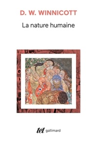 Donald Winnicott - La nature humaine.