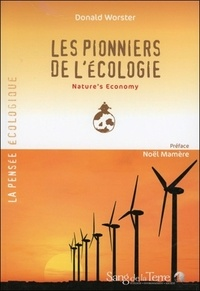Donald Worster - Les pionniers de l'écologie - Nature's Economy.