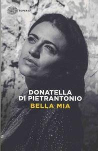 Donatella Di Pietrantonio - Bella mia.