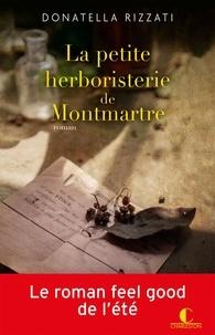 Donatella Rizzati - La petite herboristerie de Montmartre.