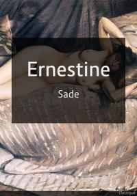 Donatien Alphonse François De Sade - Ernestine.