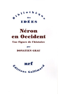 Néron en Occident - Donatien Grau |