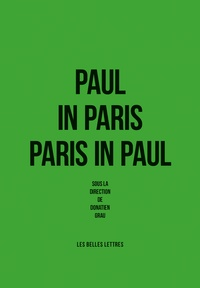 Donatien Grau - Paul in Paris - Paris in Paul.