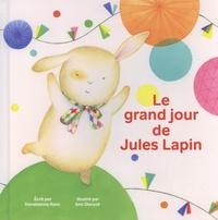 Donatienne Ranc et Ann Dieryck - Le grand jour de Jules Lapin.