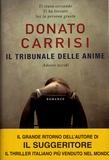 Donato Carrisi - Il tribunale delle anime.