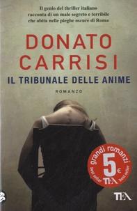 Anglais livre facile télécharger Il tribunale delle anime (French Edition) iBook RTF DJVU par Donato Carrisi 9788850233960