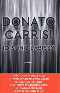Donato Carrisi - Io sono l'abisso.