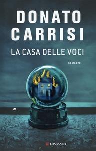 Donato Carrisi - La casa delle voci.