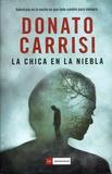 Donato Carrisi - La chica en la niebla.
