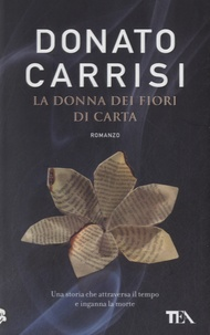Donato Carrisi - La donna dei fiori di carta.