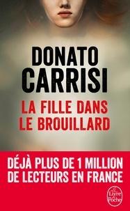 Donato Carrisi - La fille dans le brouillard.