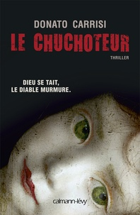 Téléchargement ebook deutsch frei Le chuchoteur FB2 9782702141045 (French Edition) par Donato Carrisi
