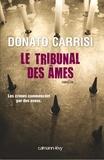 Donato Carrisi - Le Tribunal des âmes.