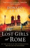 Donato Carrisi - The Lost Girls of Rome.