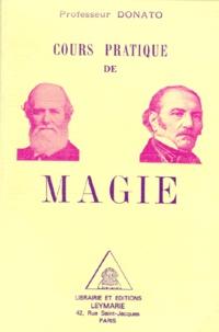 Donato - Cours pratique de magie.
