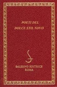 Donato Pirovano - Poeti del dolce stil novo.