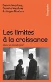Donella Meadows et Dennis Meadows - Les limites à la croissance (dans un monde fini) - Le rapport Meadows, 30 ans après.