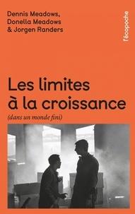 Lire un livre en téléchargement mp3 Les limites à la croissance (dans un monde fini)  - Le rapport Meadows, 30 ans après en francais