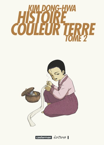 Dong-hwa Kim - Histoire Couleur Terre Tome 2 : .