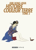 Dong-hwa Kim - Histoire Couleur Terre Tome 3 : .